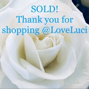 Other - All sold below! TU!!